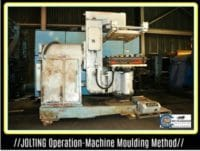 Machine Moulding-Jolting Operation