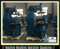 Machine Moulding-Squeezing Operation