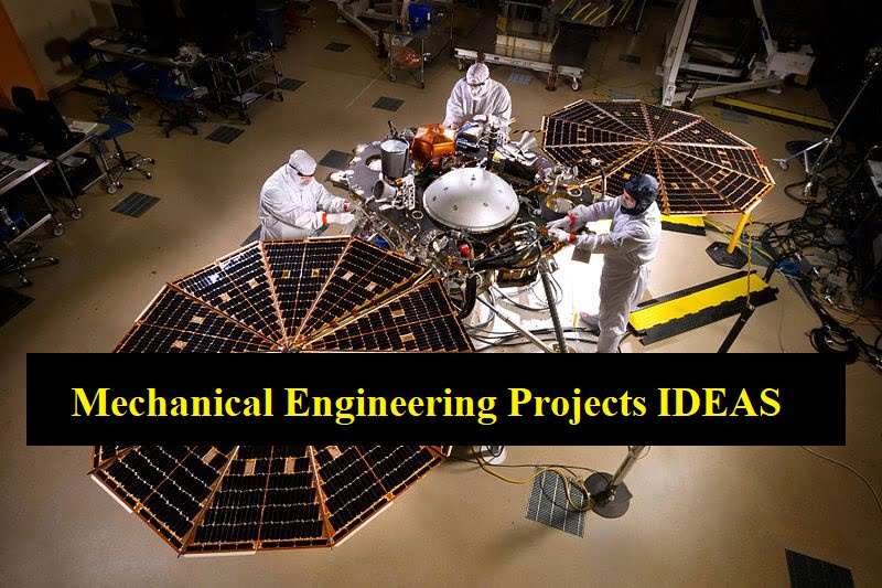 Mechanical Engineering Projects IDEAS